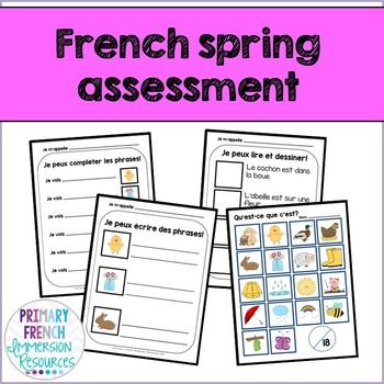 French spring / le printemps - Reading, Writing, & Assessment activities for early French Immersion