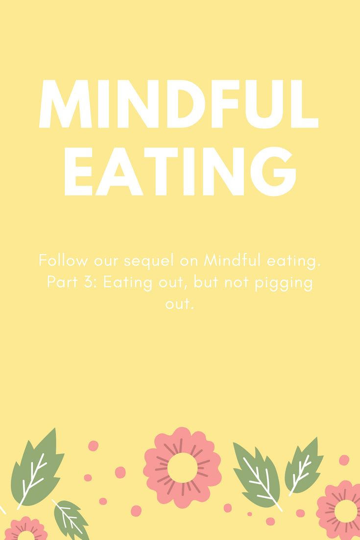 The third episode on mindful eating is now on the blog. This time it's about eating out! Read it for useful tips! #mindfuleating #healthyliving #weightcontrol #mindfulness