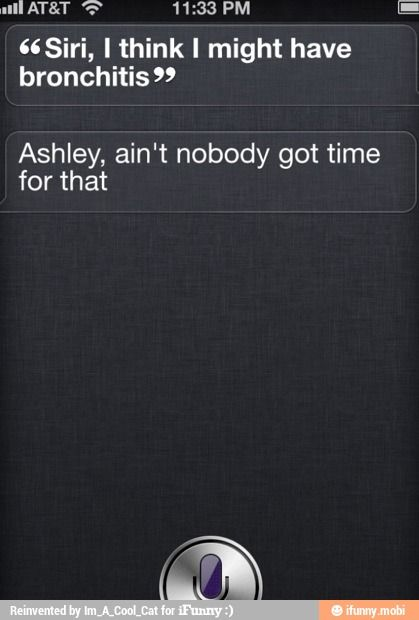Best siri response ever! This didn't actually happen to me, but it makes it even better that it just happens to be my name!