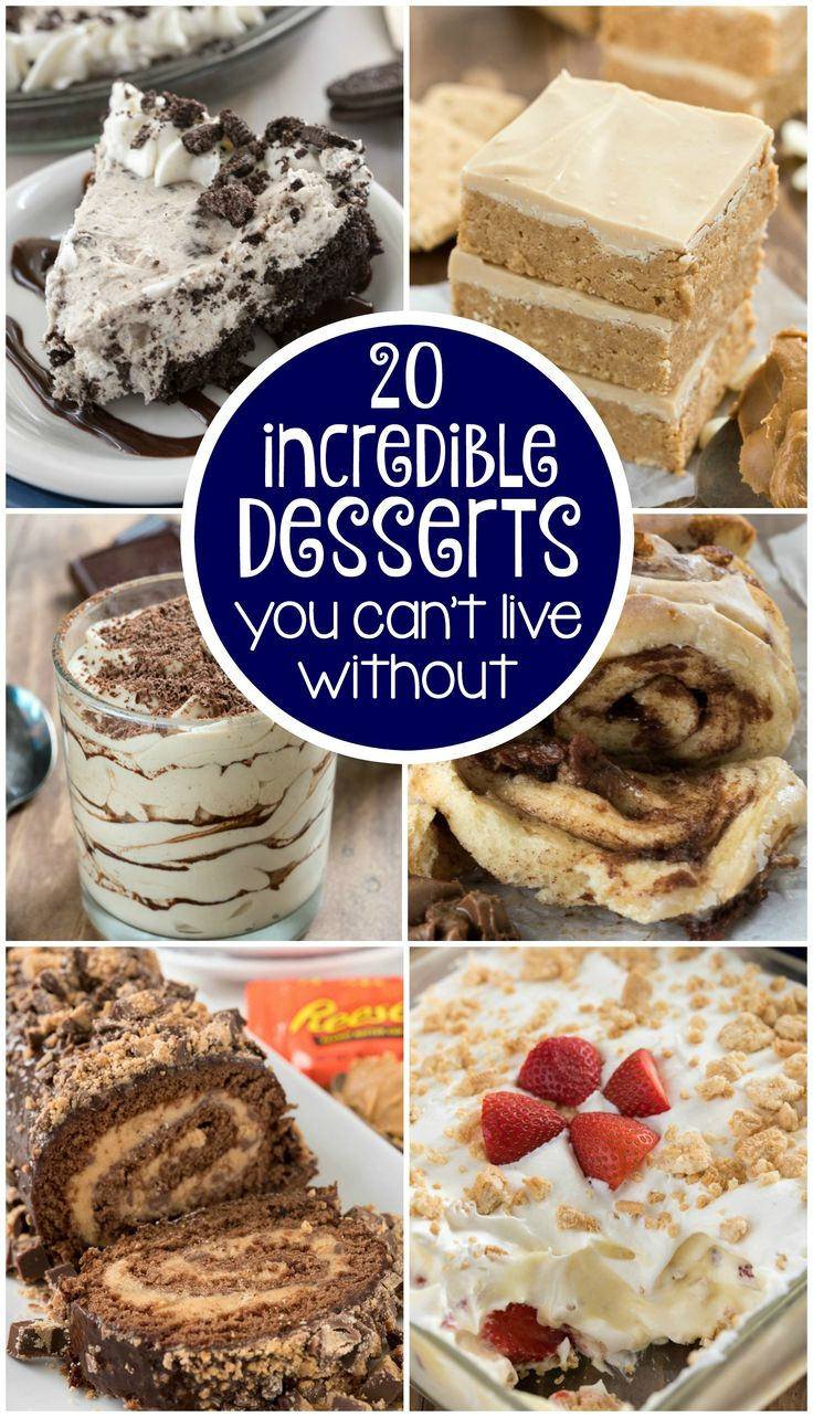 These 20 Incredible Dessert Recipes must be made ASAP! From cake to pie to no-bake treats, this list has something for everyone!