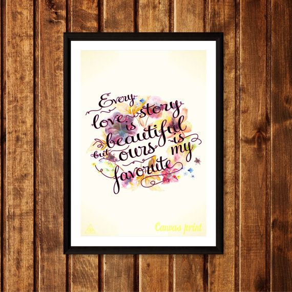 Item title:  Every Love Story Is Beautiful But Ours Is My Favorite    Size:    A5 (148 × 210 mm / 5.83 × 8.27 in)  A4 (210 × 297 mm / 8.27 × 11.7 in)