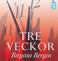 Tre veckor - Birgitta Bergin