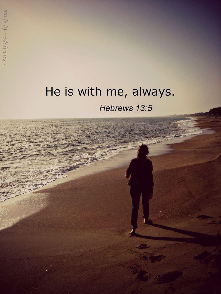 he is with me, always - Penelusuran Google