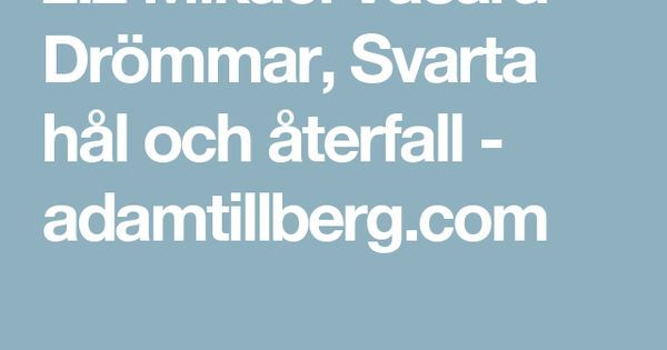 2.2 Mikael Vasara - Drömmar Svarta hål och återfall - adamtillberg.com #music