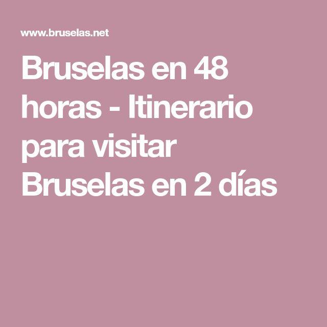 Bruselas en 48 horas - Itinerario para visitar Bruselas en 2 días