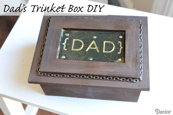 Father's Day Gift Idea: Dad's Trinket Box