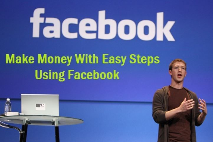How About to Make Money from Facebook - Ways on How to Make Money from Home