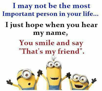Your my friend