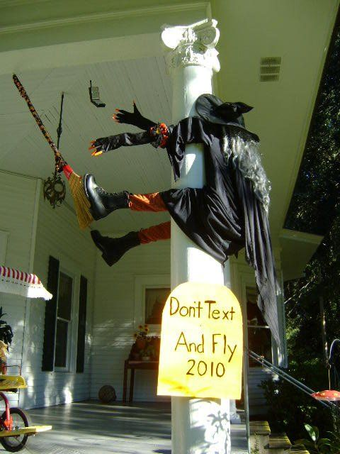 Witch...don't text and fly!!  :D: Decor Ideas, Halloween Decor, Halloween Witch, Front Yard, Safety Tips, Halloweendecor, So Funny, Front Porches, Happy Halloween