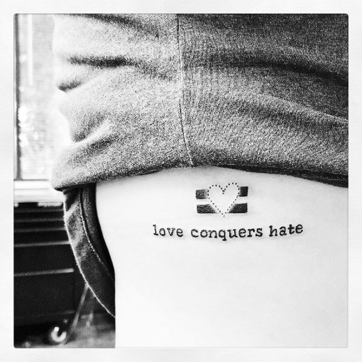 Love conquers hate #equality tattoo