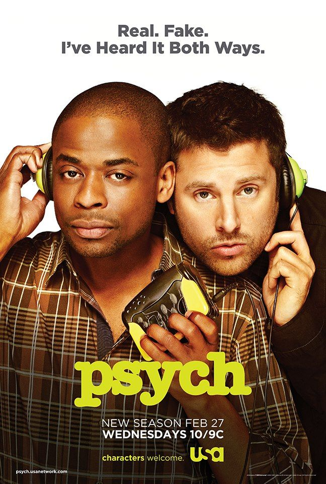 "Psych, Season 7! WOOOOT!! did you know: they held a contest to see who could come up with the best catchphrase for this season? That's how they got the ""Real. Fake. I've Heard It Both Ways."" thing. ;)"