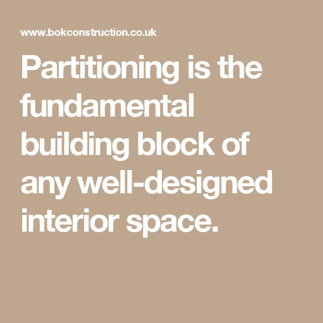 Partitioning is the fundamental building block of any well-designed interior space.