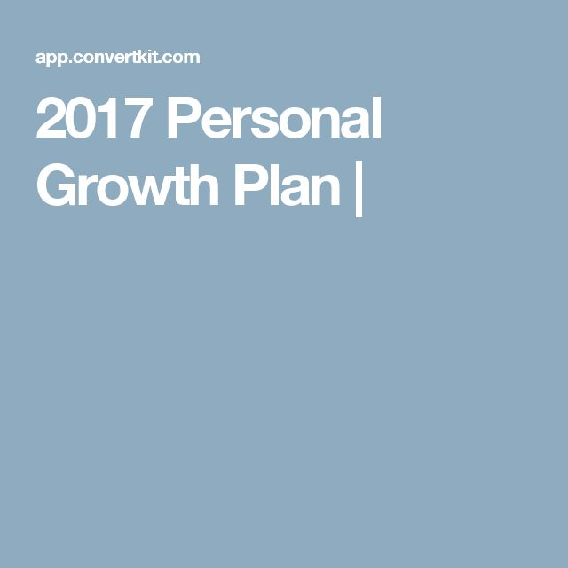 2017 Personal Growth Plan |