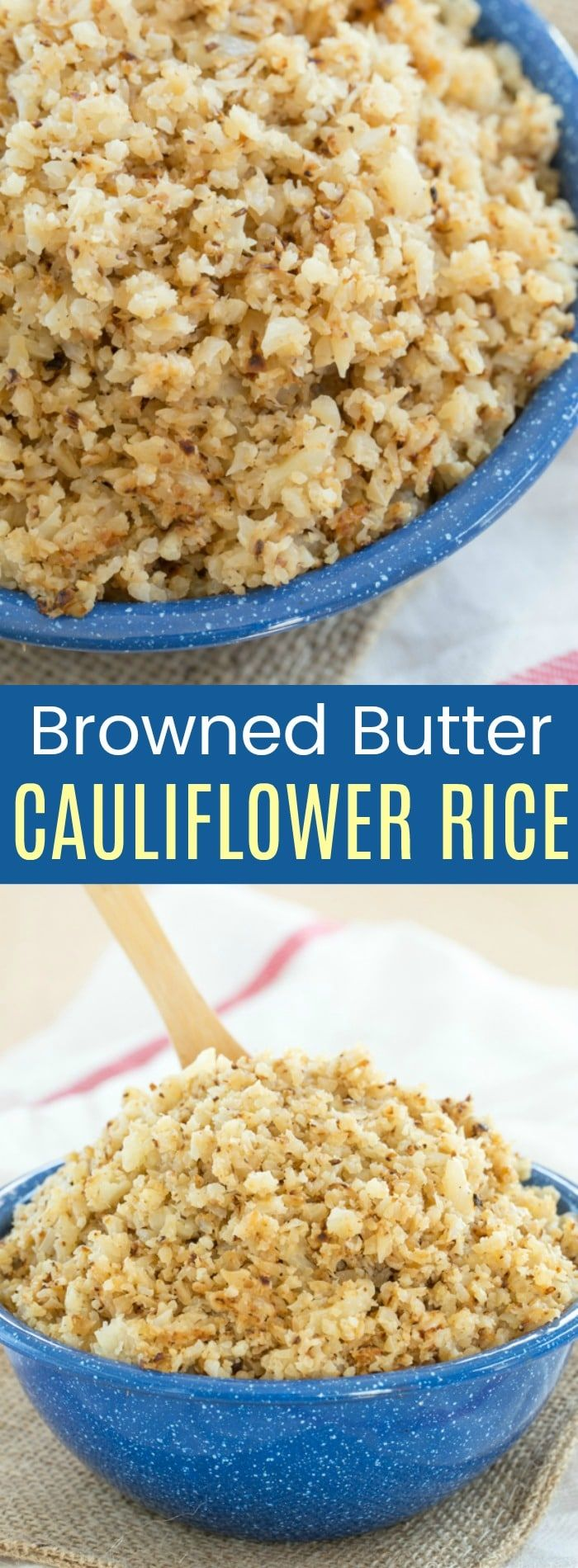 Browned Butter Cauliflower Rice - an easy side dish recipe that will get the whole family eating their vegetables because a little brown butter adds a ton of flavor. Gluten free and low carb, or use ghee to make it paleo and Whole 30 friendly. #cauliflowerrice #whole30 #whole30recipes #paleo #glutenfreesidedish via @cupcakekalechip