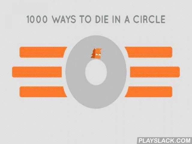 1000 Ways To Die In A Circle  Android Game - playslack.com , Control a humorous character running in circle. Jump over distinct spikes and strive to be liveborn for as long as accomplishable. Dodge hindrances and do as many ellipses as you can in this Android game. The more ellipses your warrior makes, the more scores you get. Movement speed is gradually increasing and it becomes increasingly more strenuous to dodge the spikes. open brand-new characters and make them a workplace. Train your…