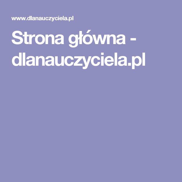 Strona główna - dlanauczyciela.pl