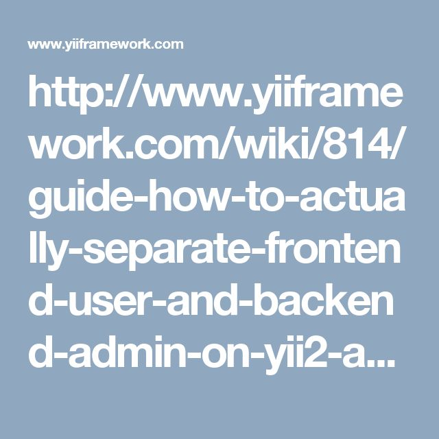 http://www.yiiframework.com/wiki/814/guide-how-to-actually-separate-frontend-user-and-backend-admin-on-yii2-advanced/