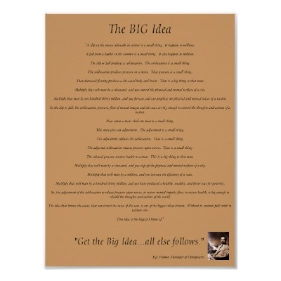 The Big Idea ~ Dr. BJ Palmer