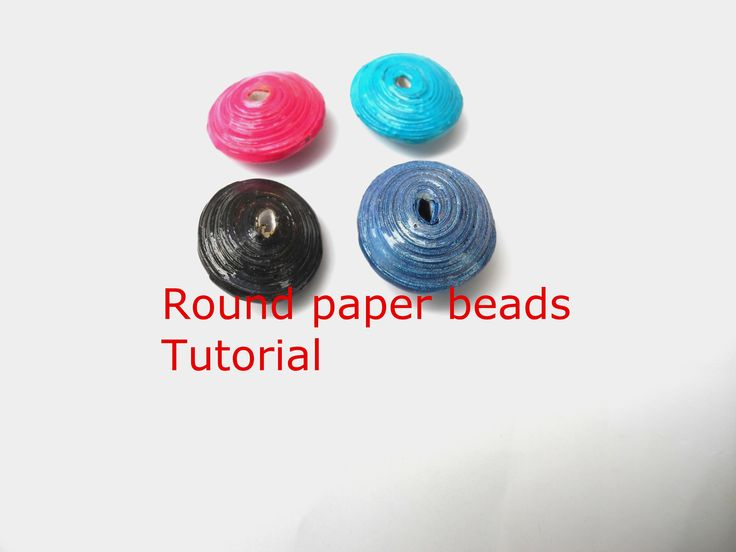 How to make Round Paper beads (tutorial- easy technique)