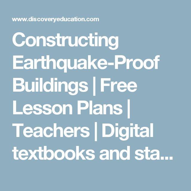Constructing Earthquake-Proof Buildings   Free Lesson Plans   Teachers   Digital textbooks and standards-aligned educational resources   @discoveryedu via @sunjayjk