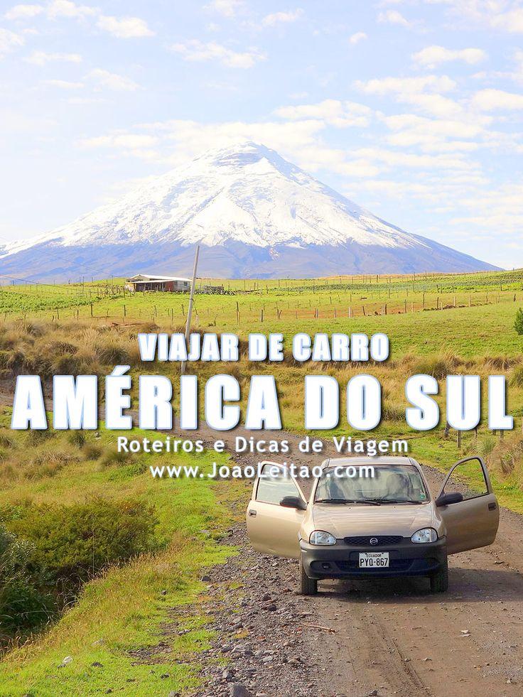 Detalhes de viagem a conduzir - dirigir na América do Sul - Equador até Terra do Fogo no sul da Argentina. Tudo em pormenor, mapas, fotos, roteiros.