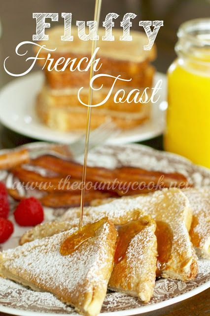 The Country Cook: Fluffy French Toast  http://www.thecountrycook.net/2015/05/fluffy-french-toast.html#more