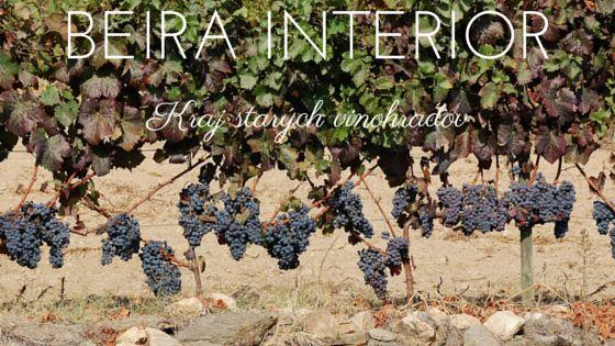 BEIRA INTERIOR  vino-port.sk