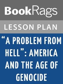 """The """"A Problem From Hell:"""" America and the Age of Genocide lesson plan contains a variety of teaching materials that cater to all learning styles. Inside you'll find 30 Daily Lessons, 20 Fun Activities, 180 Multiple Choice Questions, 60 Short Essay Questions, 20 Essay Questions, Quizzes/Homework Assignments, Tests, and more."""