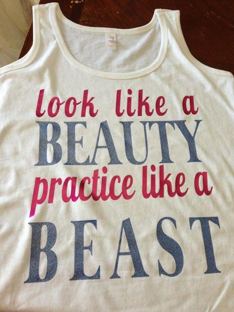look like a beauty, practice like a beast, custom tshirt, tank top, cheer, softball