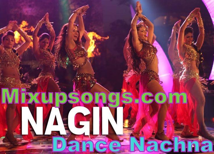 Nagin-Dance-Nachna_Mixupsongs.com