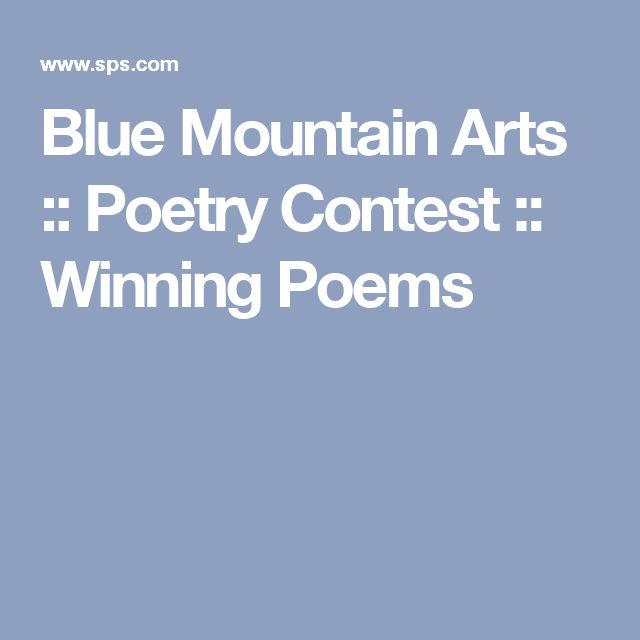 Blue Mountain Arts :: Poetry Contest :: Winning Poems
