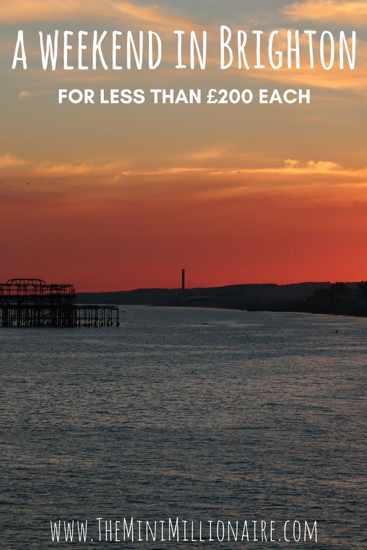 Brighton is on the south coast of England. The perfect destination for a weekend away, that doesn't cost the earth.