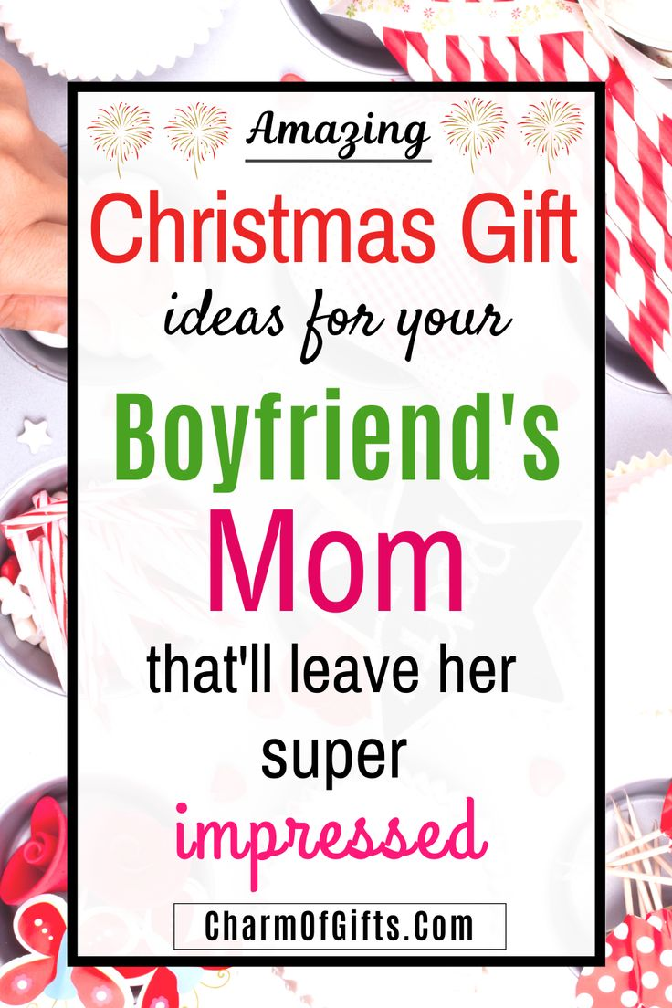 Thoughtful Christmas Gift Ideas For Your Boyfriends Mom