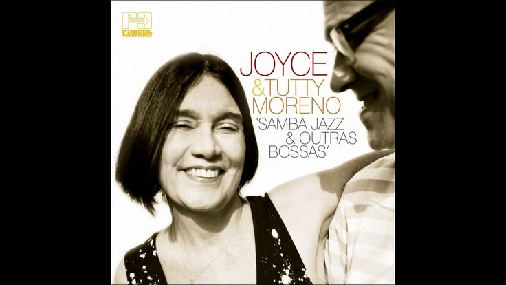 Joyce Moreno feat. Tutty Moreno - Garoto