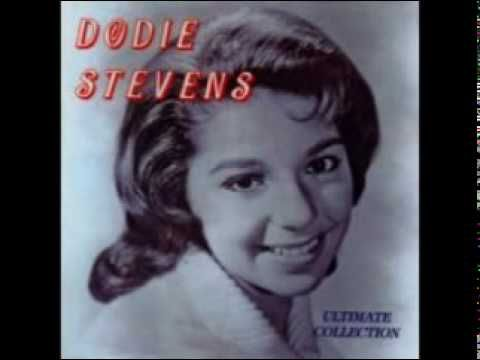 Dodie Stevens - Pink Shoe Laces  One of my all time favorites. My mom worked for WEW Radio. When artists came to town I would get to meet most of them.   and singers would drop by.