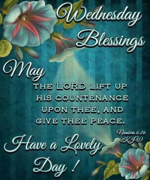 1000+ images about WEDNESDAY'S on Pinterest | Wednesday greetings ...