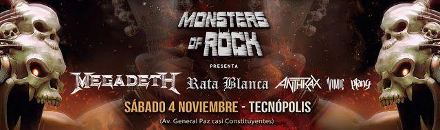 Vuelve el Monsters of Rock! Megadeth Anthrax Rata Blanca Vimic y Plan 4 en vivo el 4 de noviembre en Tecnópolis  MONSTERS OF ROCK PRESENTA Una nueva edición del legendario festival internacional de heavy metal y rock llega a la Argentina!  MEGADETH ANTHRAX RATA BLANCA VIMIC PLAN 4  el 4 DE NOVIEMBRE en TECNÓPOLIS Entradas a la venta desde el viernes 1 de septiembre a las 10 hs. a través de www.allaccess.com.ar y puntos de venta habilitados.Precio de las entradas: $ 1.350  Service Charge El…
