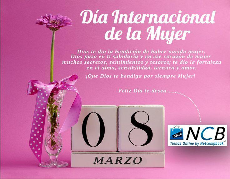 Feliz día Internacional de la Mujer te desea NCB STORE CHILE Mujer Tecnológica, no olvides de visitarnos http://www.ncb.cl
