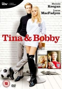 Тина и Бобби — Tina and Bobby (2016)