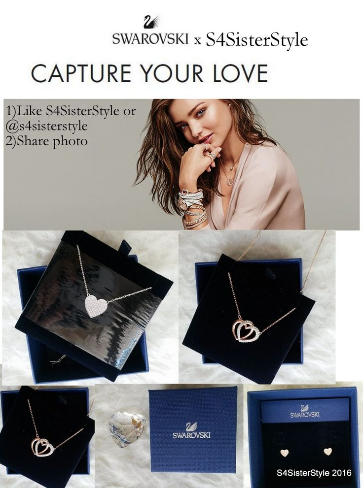 S4SisterStyle: Giveaway S4SS x Swarovski:Capture your Love