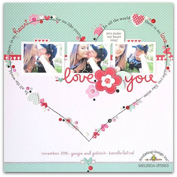Doodlebug Design Inc Blog: Sweet Things Collection: Love You Layout by Melinda