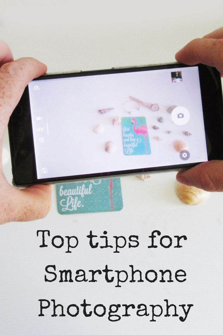 Top tips for taking photos with your android smartphone http://kbsstyling.com.au/how-to-take-great-smartphone-photos/