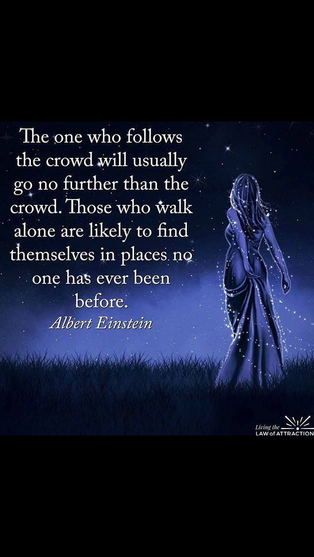 Are you someone who follows the crowd poor will you explore areas others have never before been?
