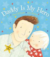 Dad can be a cowboy and a knight, fight pirates and fly a spaceship.  He's every kind of hero rolled into one!