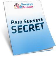 Surveys and Friends - paid surveys secret