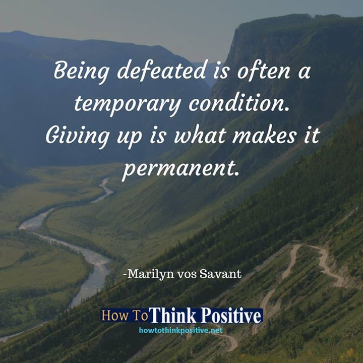 Being defeated is often a temporary condition. Giving up is what makes it permanent. #life #happy #quotes #inspiration #motivation #love #win #sad #quoteoftheday #success #like #words #poetry #hope #wisdom #knowledge #loa #goodvibes Don't forget to check out what we recommend to help you get out of negative thinking. See our profile link at @howtothinkpositive