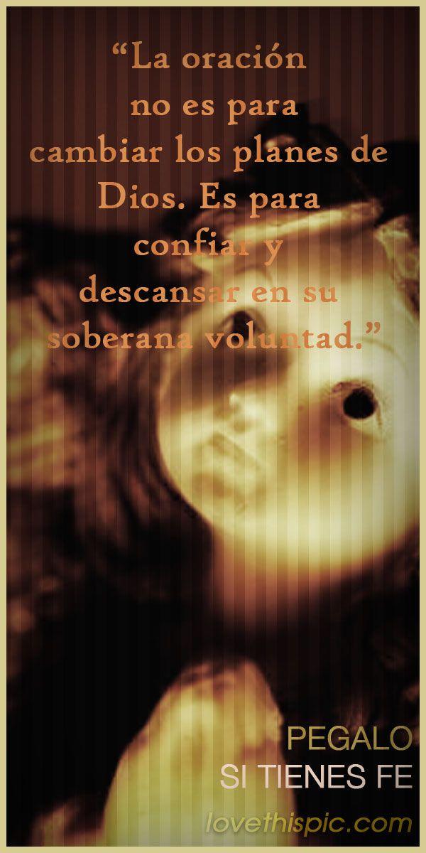La Oracion spanish quotes frases frase religioso oracion dios fe creer