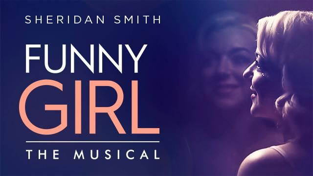 Funny Girl - Savoy Theatre - 11 August 2016