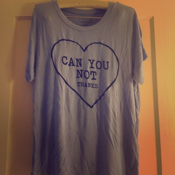 Can You Not - Thanks - Delia's Graphic Tee Delia's graphic t - just a little sassy! Super soft material! Even though it's a medium, it fits like a large. Washed and worn just a few times. Delia's Tops Tees - Short Sleeve