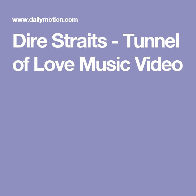 Dire Straits - Tunnel of Love Music Video